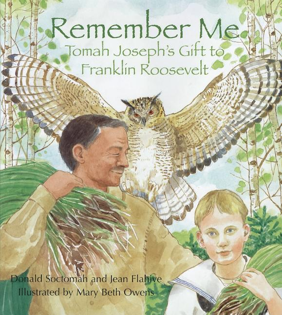Remember Me: Tomah Joseph's Gift to Franklin Roosevelt