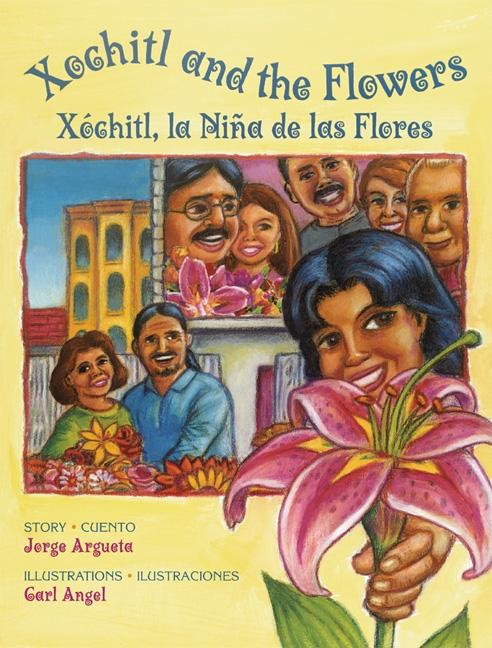 Xochitl and the Flowers / Xochitl, la nina de las flores