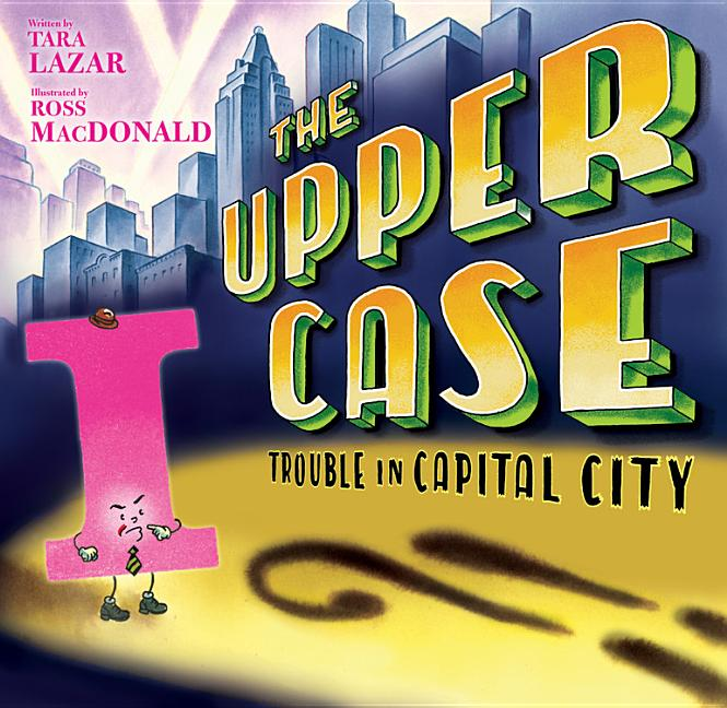 Upper Case: Trouble in Capital City