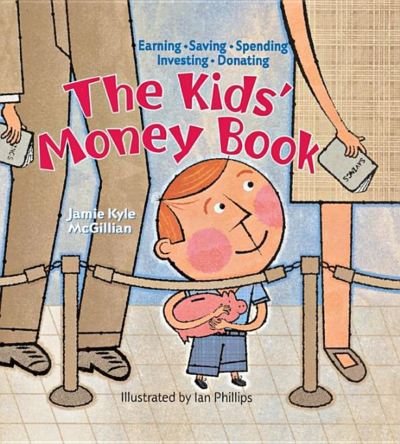 Kids' Money Book, The