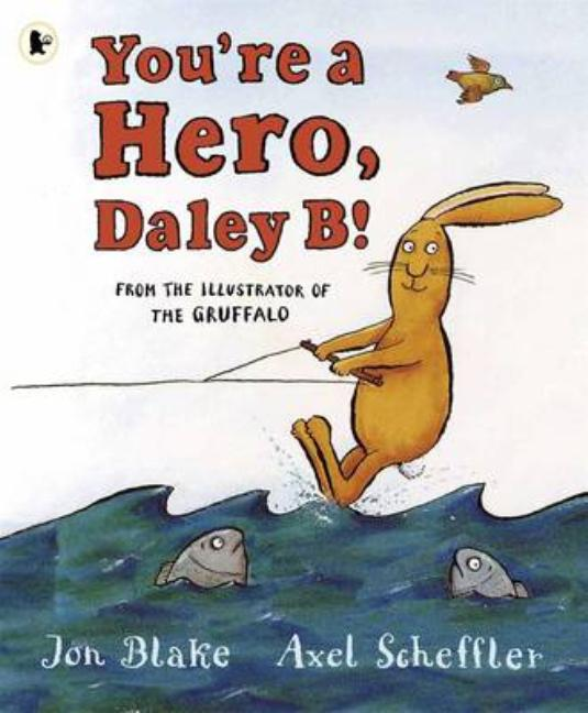 You're a Hero, Daley B.!
