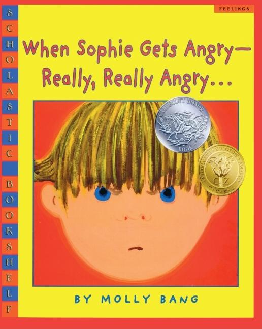 When Sophie Gets Angry...Really, Really Angry
