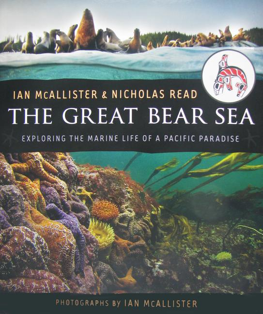The Great Bear Sea: Exploring the Marine Life of a Pacific Paradise