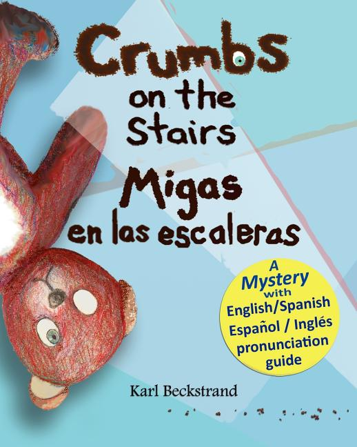 Crumbs on the Stairs / Migas en las escaleras