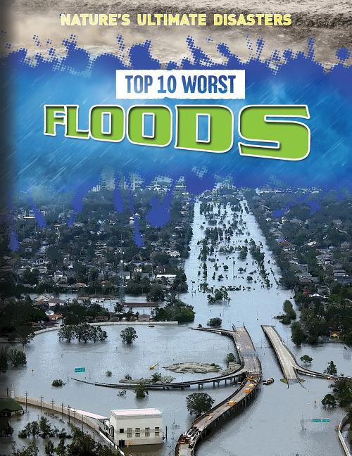 Top 10 Worst Floods