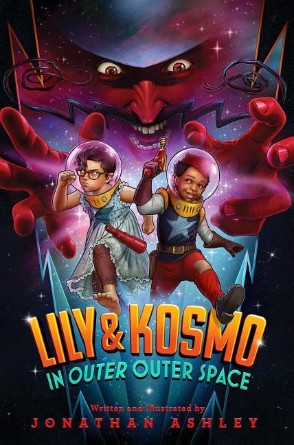 Lily & Kosmo in Outer Outer Space