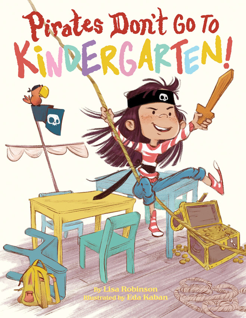 Pirates Don't Go to Kindergarten!