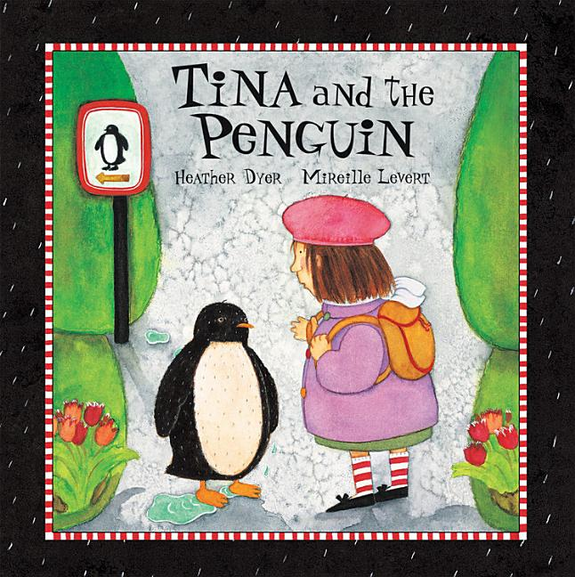 Tina and the Penguin