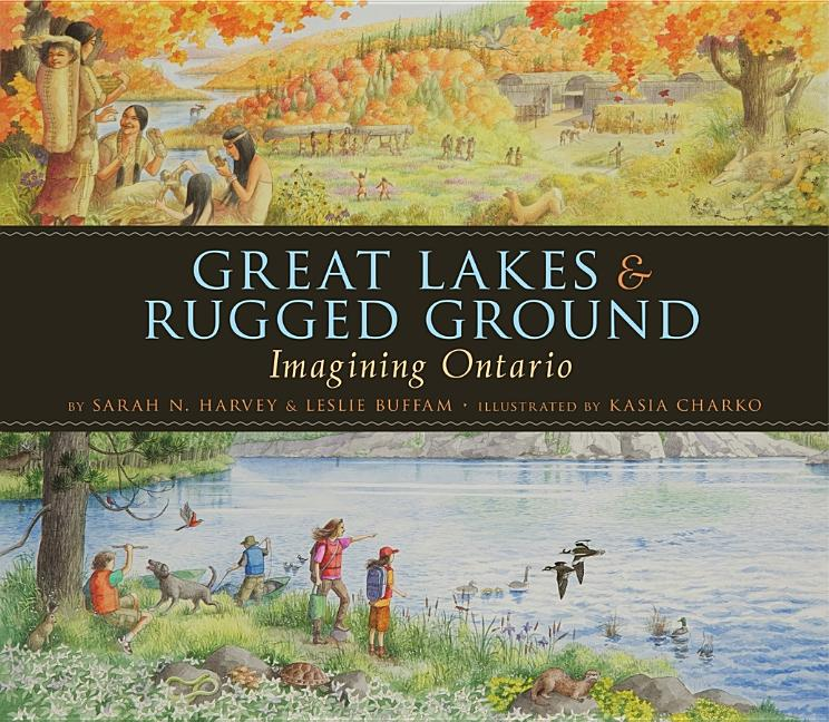 Great Lakes & Rugged Ground: Imagining Ontario