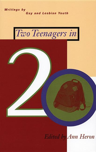 Two Teenagers in 20: Writings by Gay and Lesbian Youth