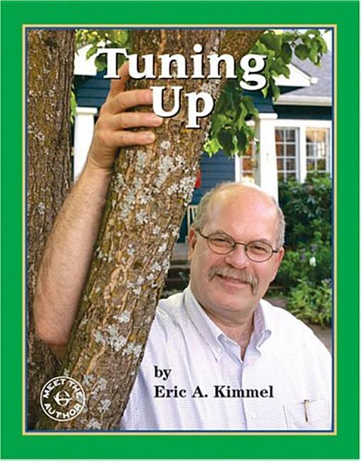 Tuning Up: A Visit with Eric Kimmel