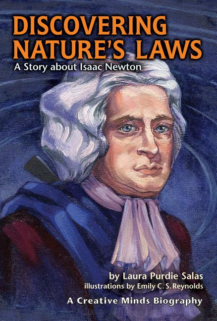 Discovering Natures Laws: A Story about Isaac Newton