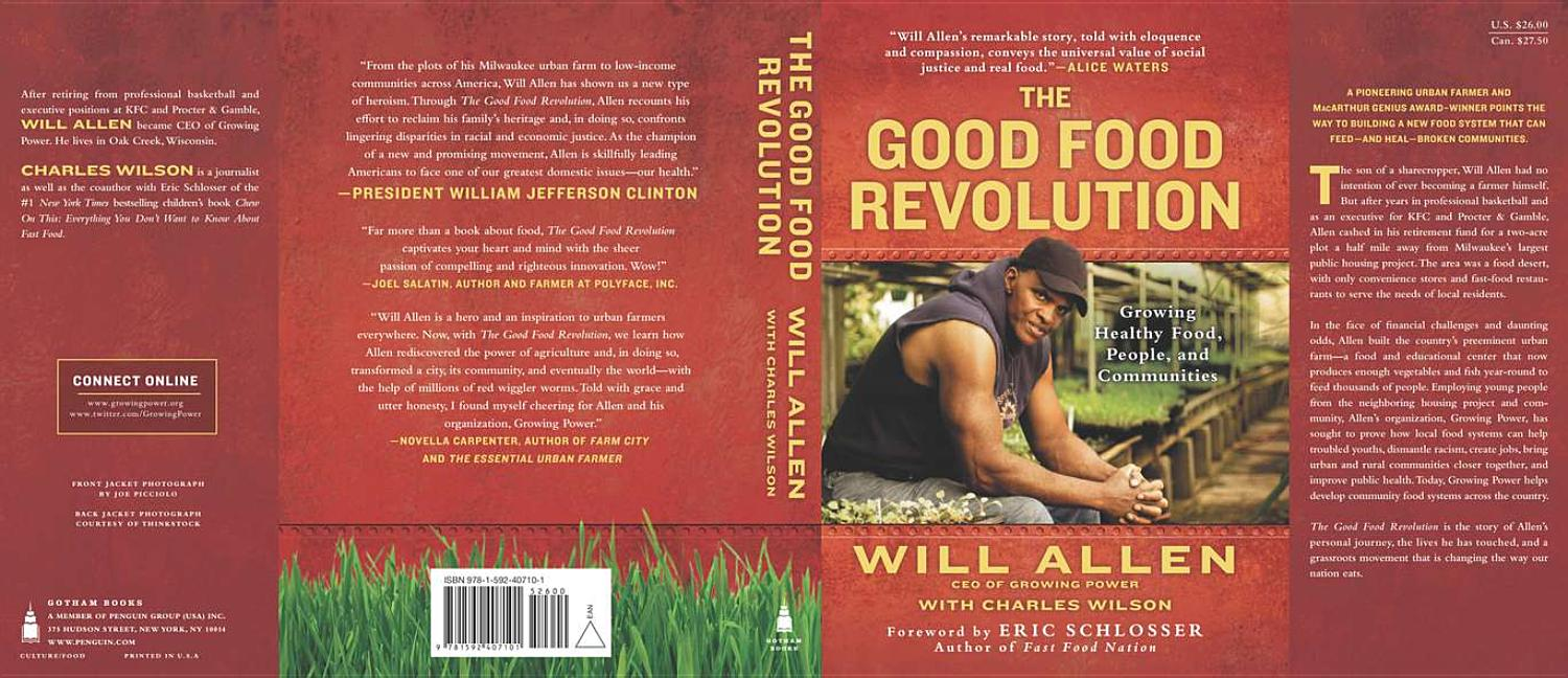 Good Food Revolution: Growing Healthy Food, People, and Communities