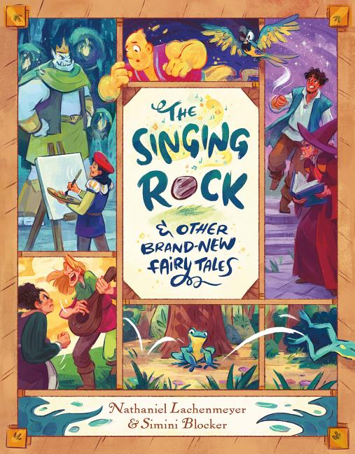 The Singing Rock: & Other Brand-New Fairy Tales