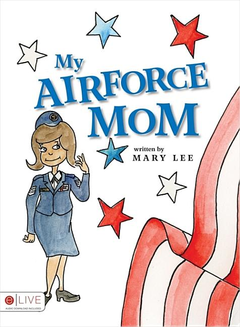 My Air Force Mom