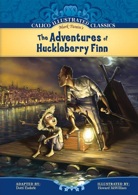 The Adventures of Huckleberry Finn: Graphic Novel