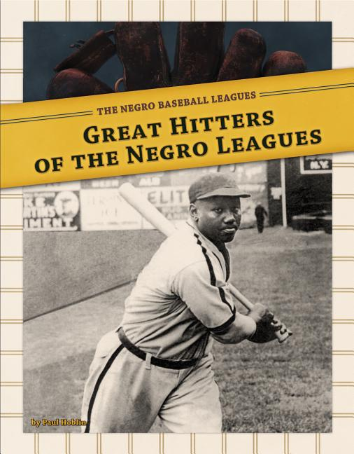 Great Hitters of the Negro Leagues