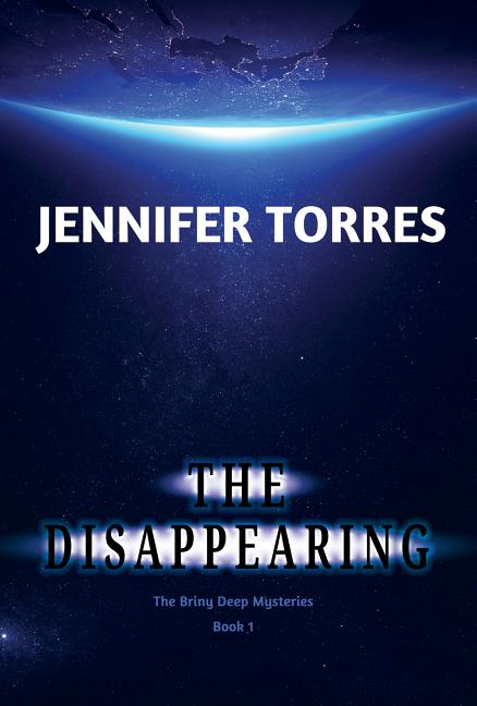 The Disappearing: The Briny Deep Mysteries