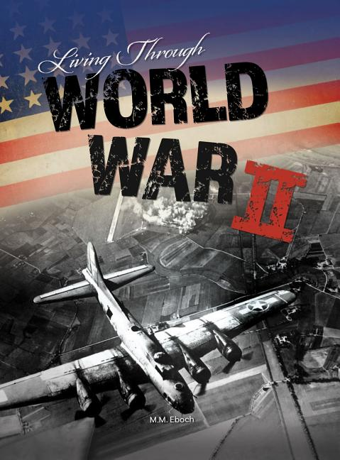 Living Through World War II