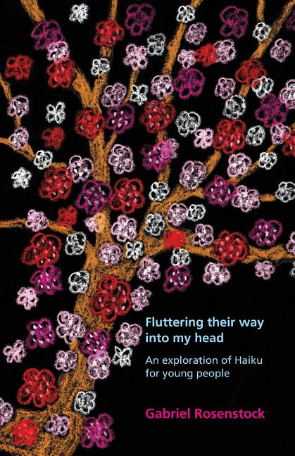 Fluttering their way into my head: An exploration of haiku for young people