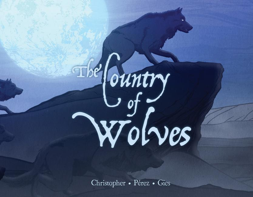 The Country of Wolves