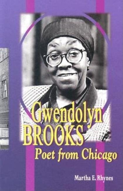 Gwendolyn Brooks: Poet from Chicago