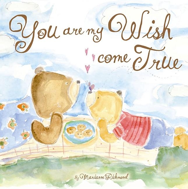 You Are My Wish Come True