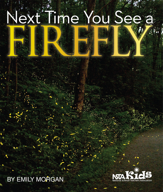Next Time You See a Firefly