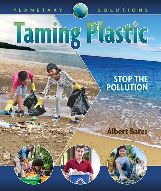 Taming Plastic: Stop the Pollution