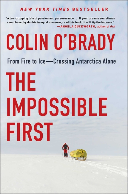 The Impossible First: From Fire to Ice -- Crossing Antarctica Alone