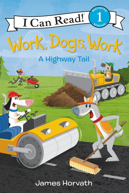 Work, Dogs, Work: A Highway Tail