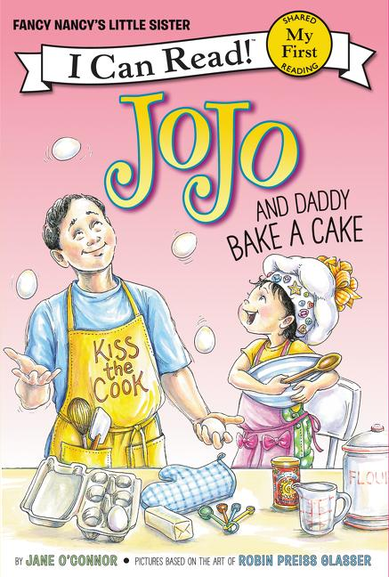 Jojo and Daddy Bake a Cake