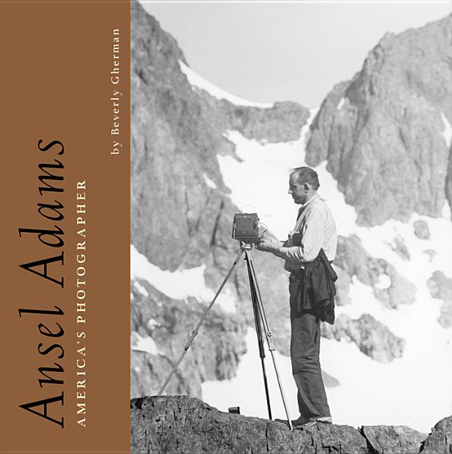 Ansel Adams: America's Photographer: A Biography for Young People