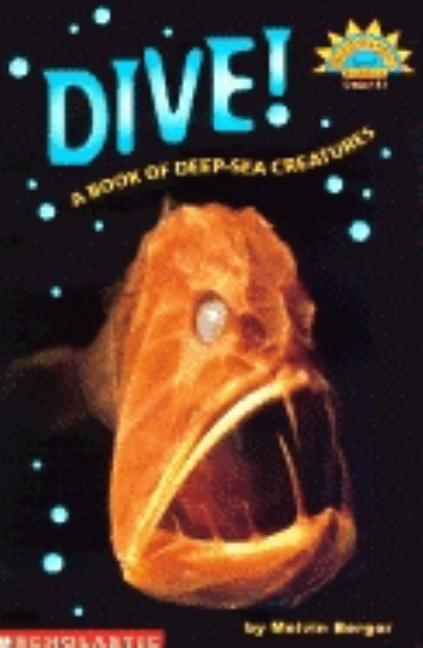 Dive! a Book of Deep Sea Creatures