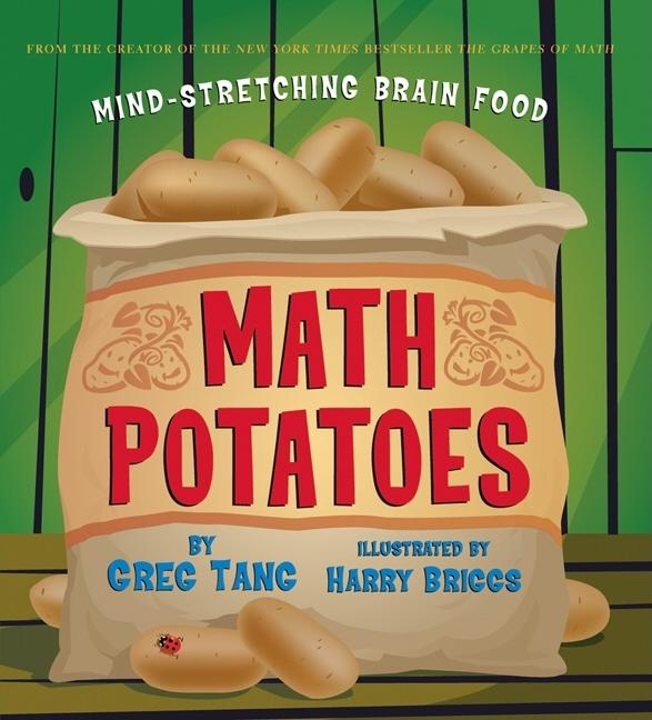 Math Potatoes: Mind-Stretching Brain Food