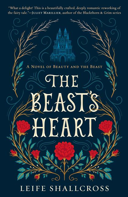 The Beast's Heart: A Novel of Beauty and the Beast