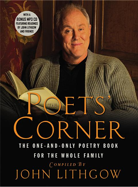 Poets' Corner: The One-And-Only Poetry Book for the Whole Family