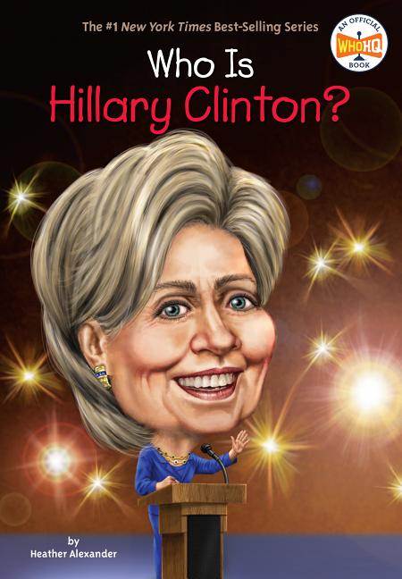 Who Is Hillary Clinton?