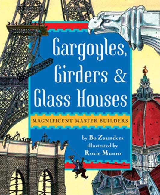 Gargoyles, Girders, and Glass Houses