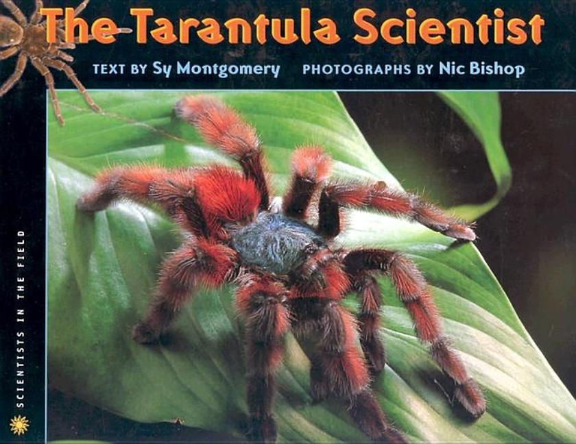 Tarantula Scientist, The
