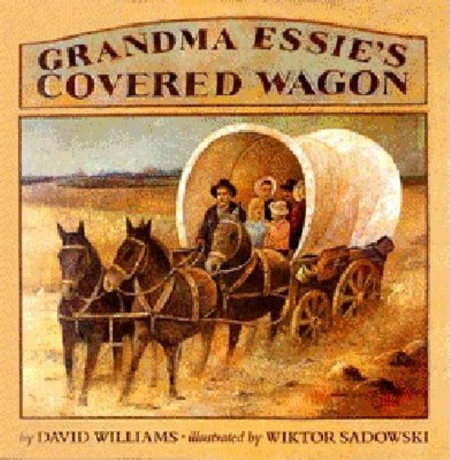 Grandma Essie's Covered Wagon