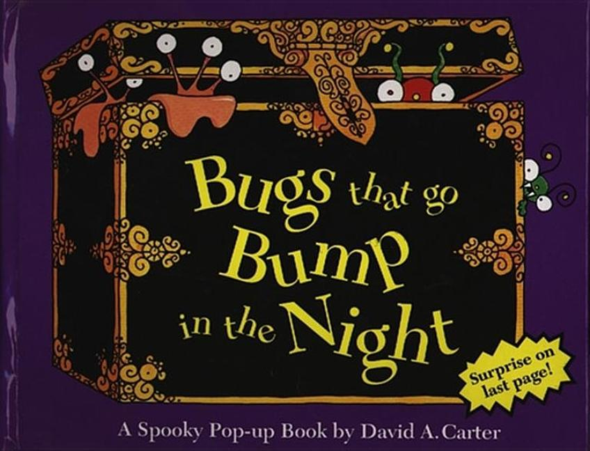 Bugs That Go Bump in the Night: A Spooky Pop Up Book