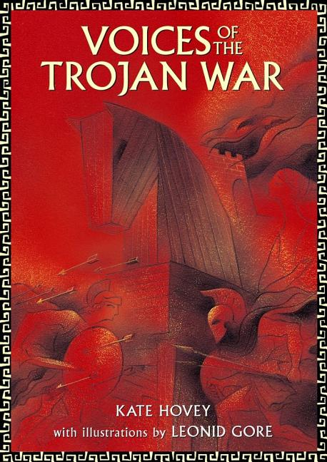 Voices of the Trojan War