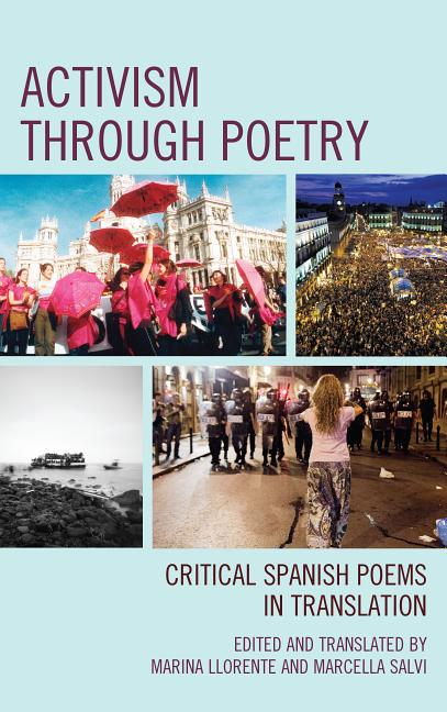 Activism Through Poetry: Critical Spanish Poems in Translation