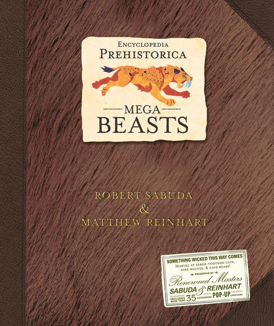 Encyclopedia Prehistorica: Mega Beasts