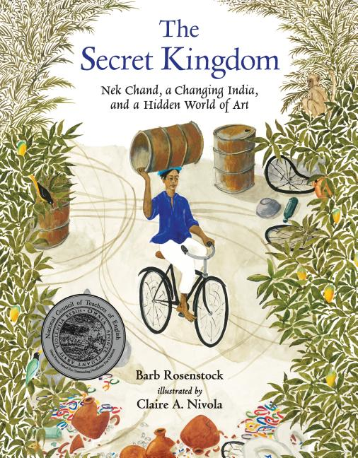 Secret Kingdom, The: Nek Chand, a Changing India, and a Hidden World of Art
