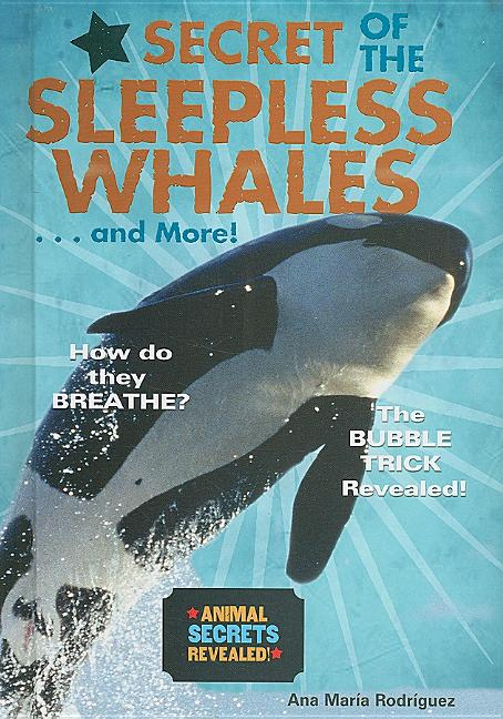 Secret of the Sleepless Whales