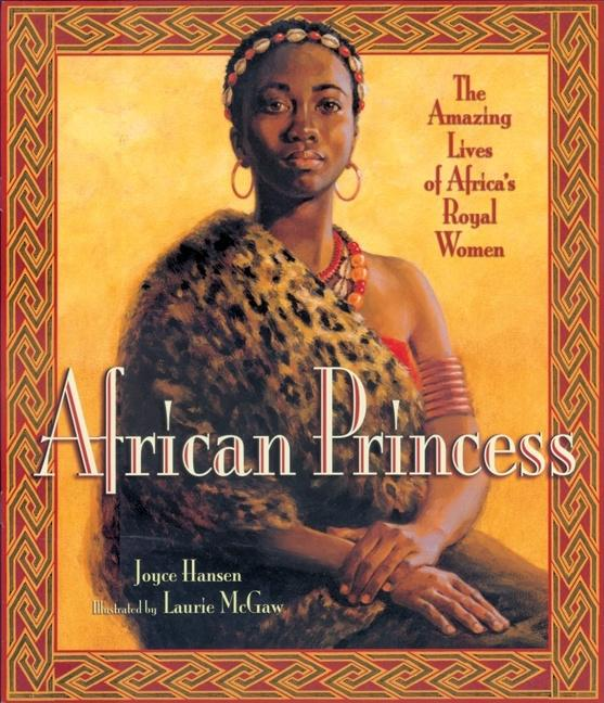 African Princess: The Amazing Lives of Africa's Royal Women