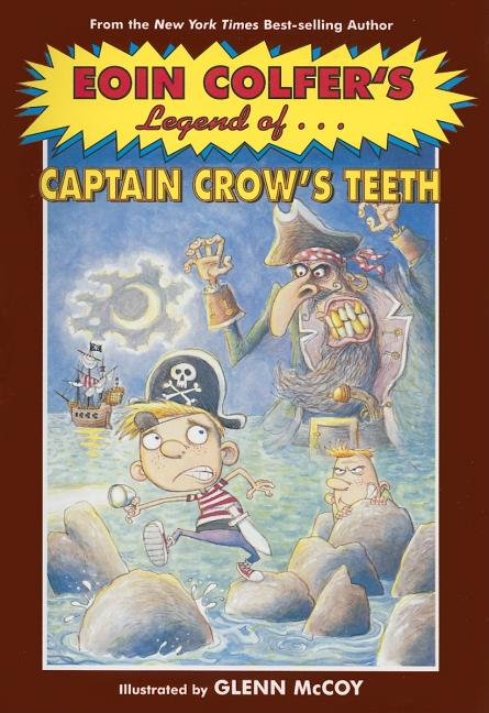 Legend of Captain Crow's Teeth