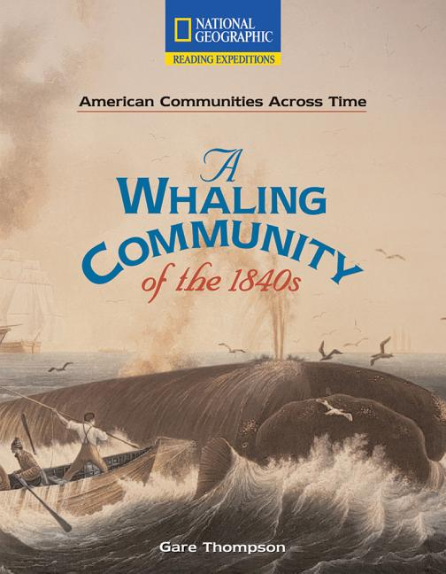 A Whaling Community of the 1840s